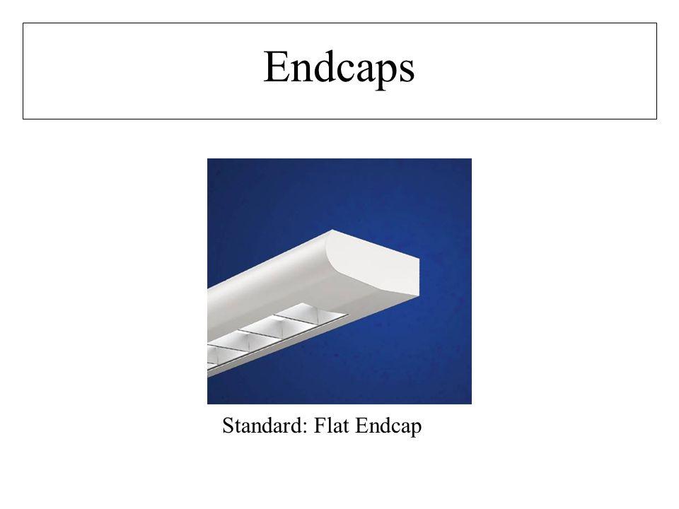 Standard: Flat Endcap Endcaps