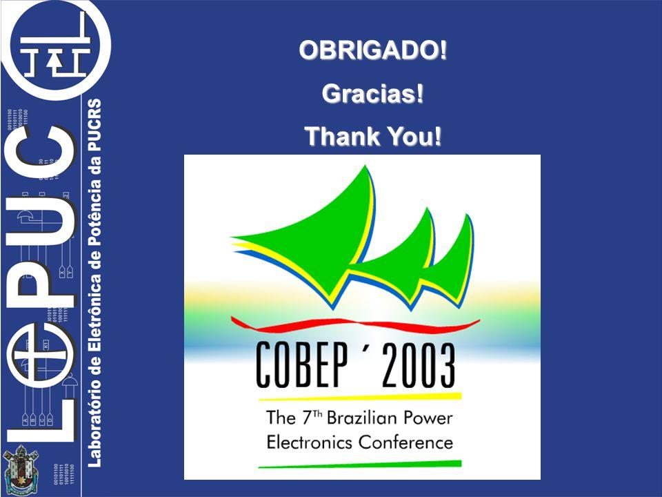 OBRIGADO!Gracias! Thank You!