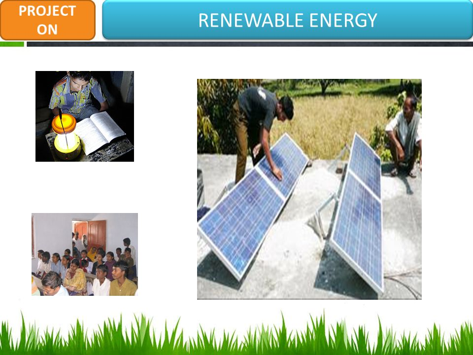 RENEWABLE ENERGY PROJECT ON