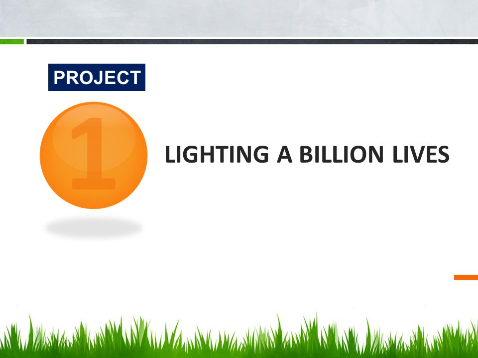 LIGHTING A BILLION LIVES PROJECT