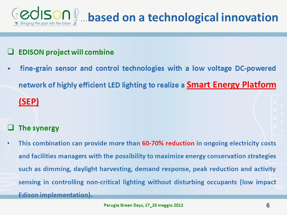 EDISON project will combine fine-grain sensor and control technologies with a low voltage DC-powered network of highly efficient LED lighting to reali