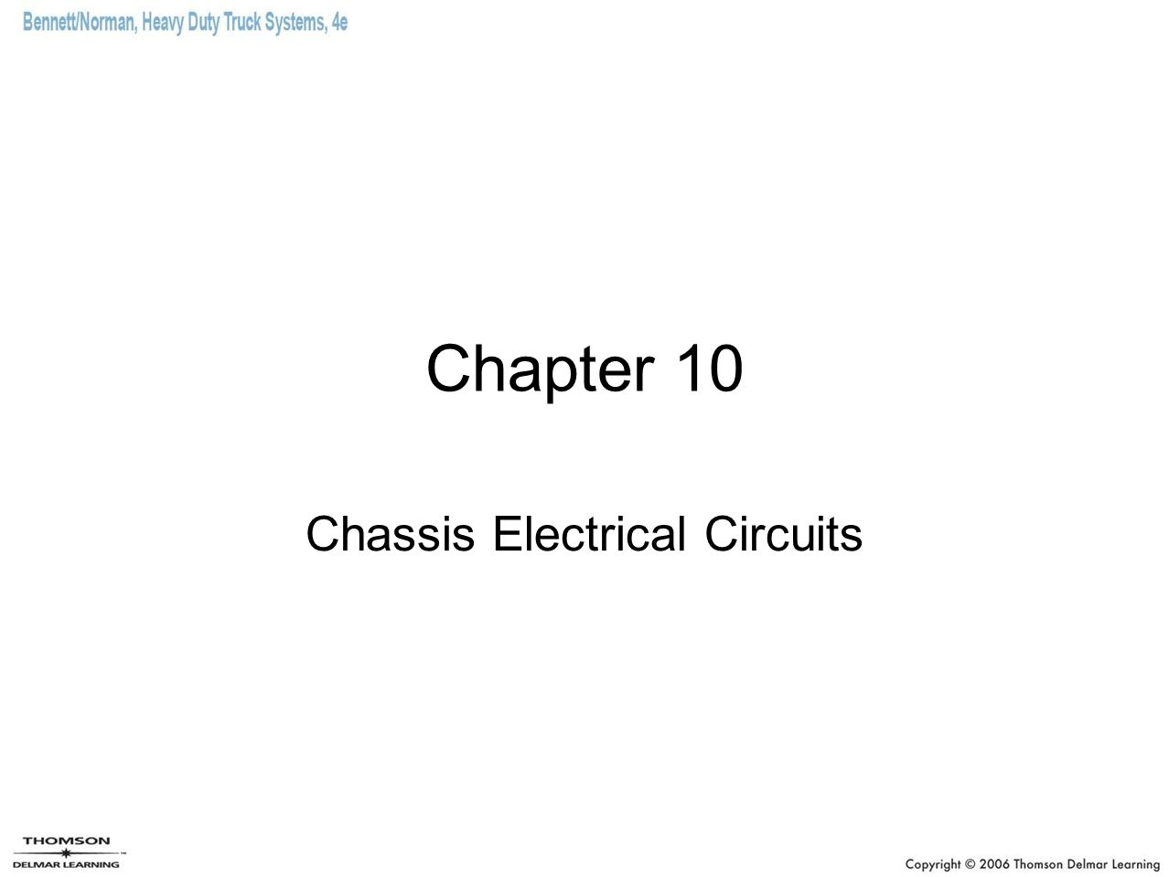 Chapter 10 Chassis Electrical Circuits