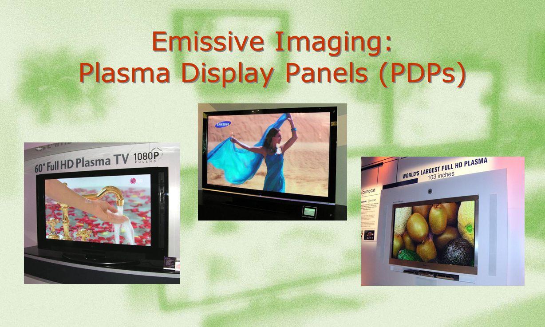 Emissive Imaging: Plasma Display Panels (PDPs)