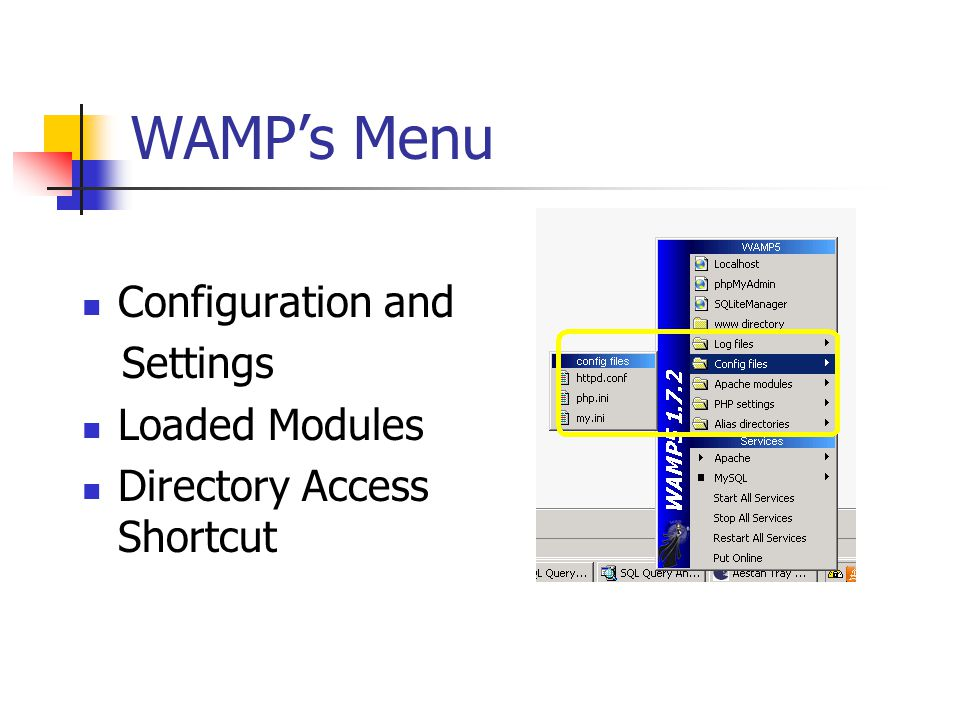 WAMPs Menu Configuration and Settings Loaded Modules Directory Access Shortcut