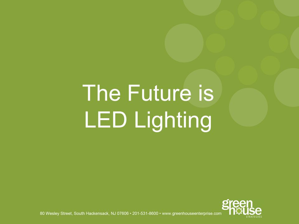 The Future is LED Lighting
