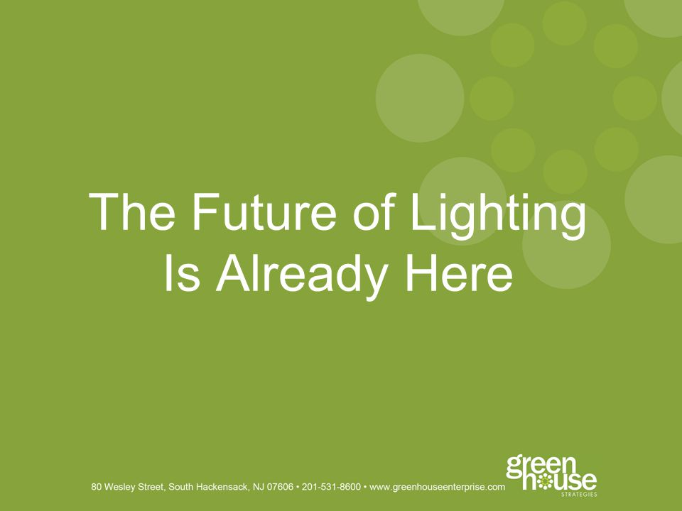 The Future of Lighting Is Already Here