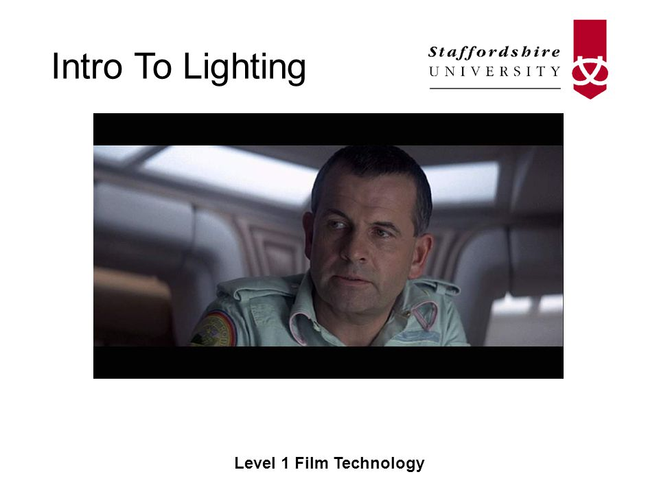 Intro To Lighting Level 1 Film Technology Fill Light –Used to fill out shadows caused by the key without causing its own shadows –Usually softer than the keylight