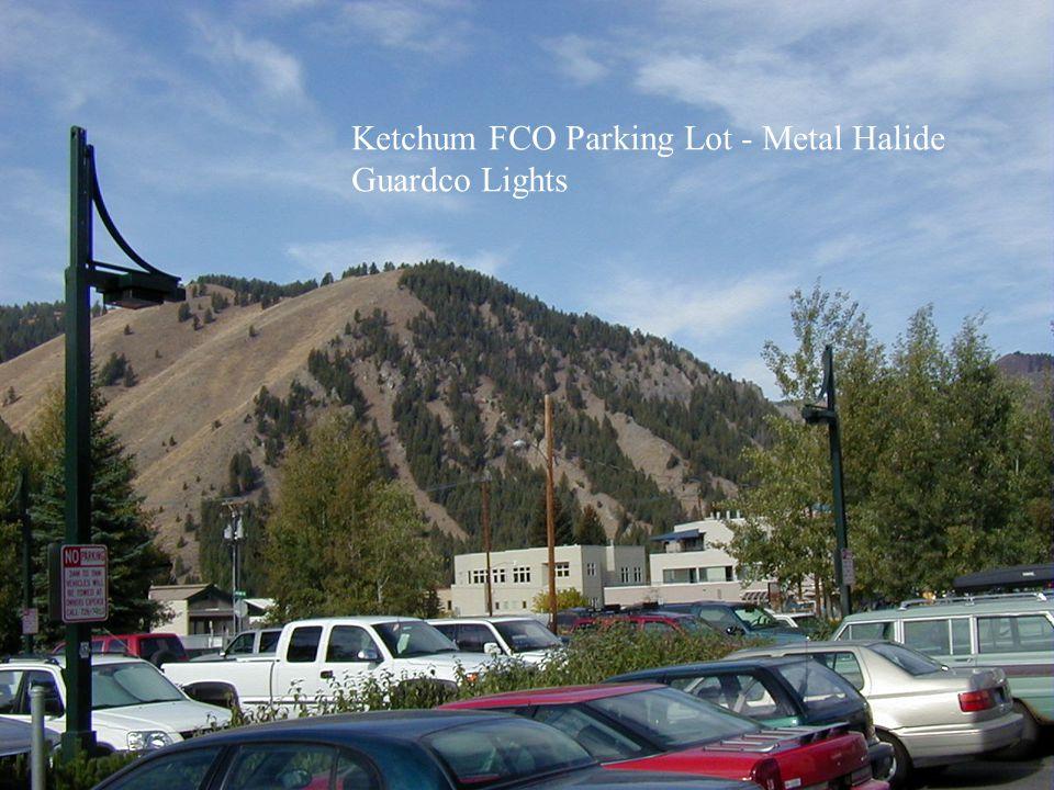 Ketchum FCO Parking Lot - Metal Halide Guardco Lights