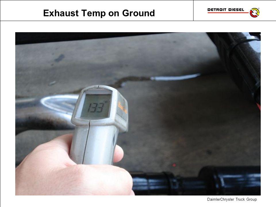 DaimlerChrysler Truck Group Exhaust Temp on Ground