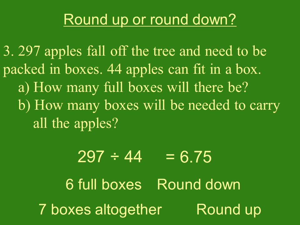 3. 297 apples fall off the tree and need to be packed in boxes.