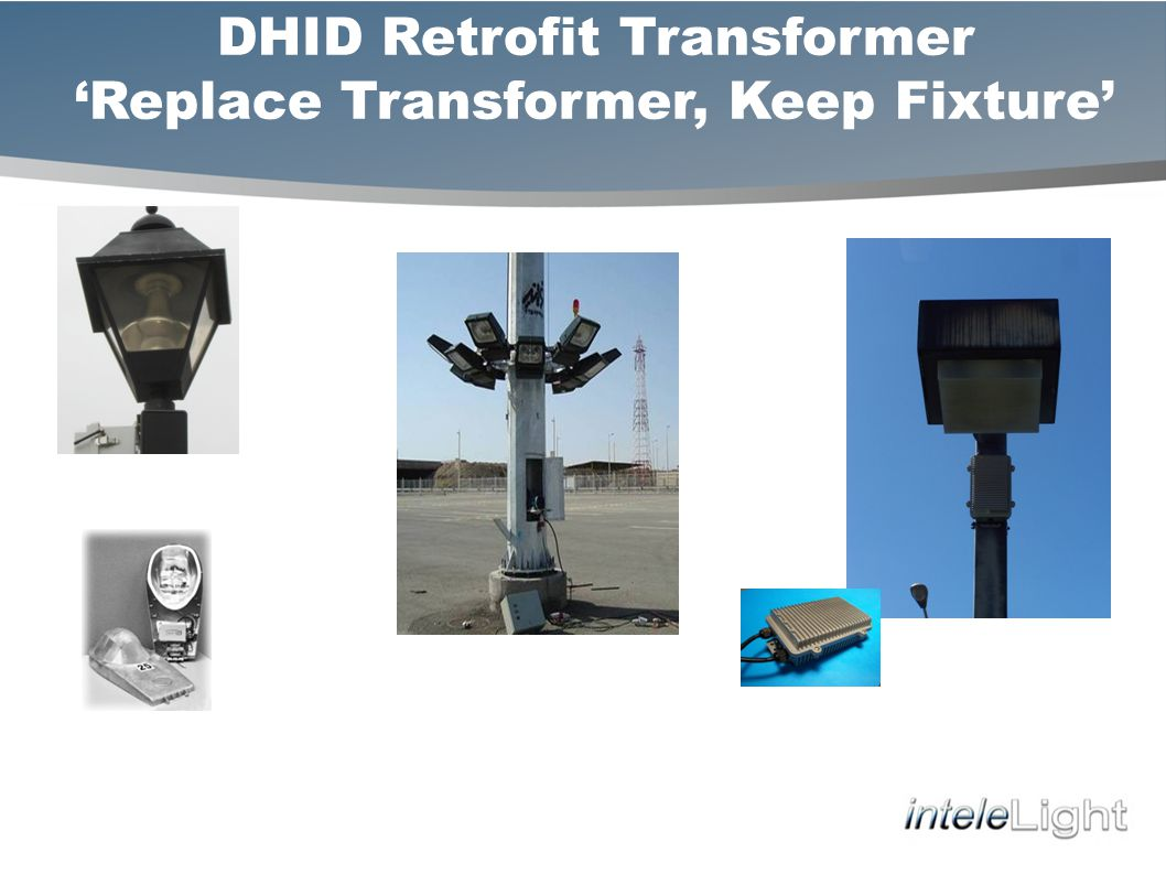 DHID Retrofit Transformer Replace Transformer, Keep Fixture