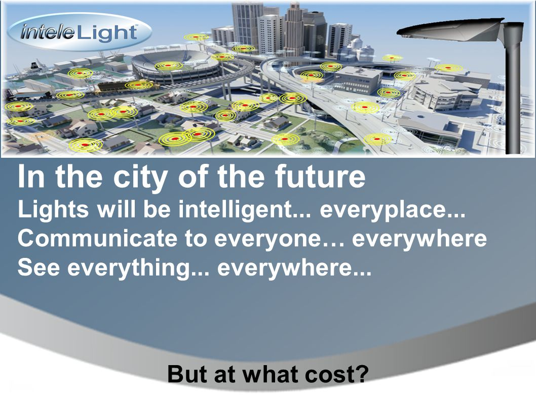 In the city of the future Lights will be intelligent...