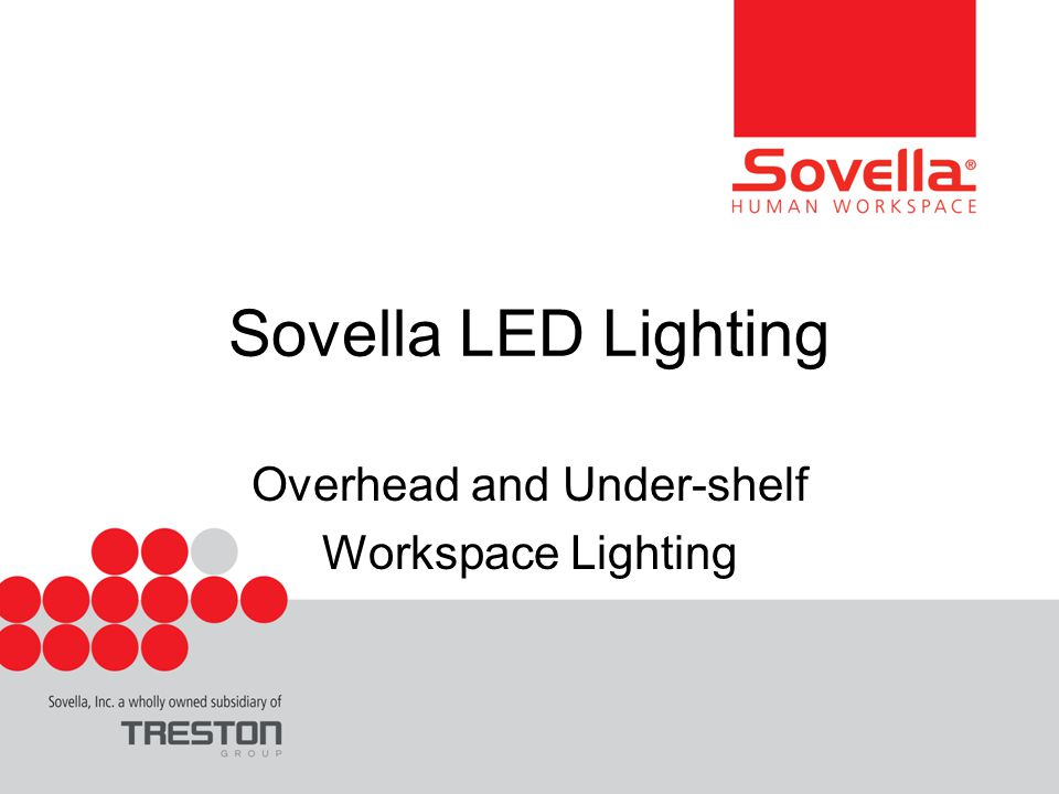 Sovella LED Lighting Overhead and Under-shelf Workspace Lighting