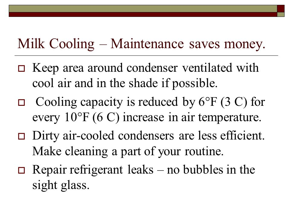 Milk Cooling – Maintenance saves money.