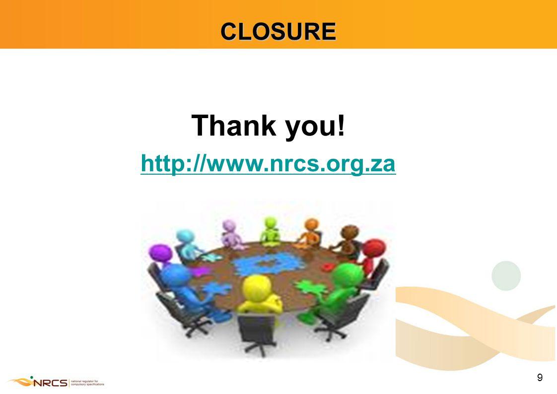 9 Thank you! http://www.nrcs.org.zaCLOSURE