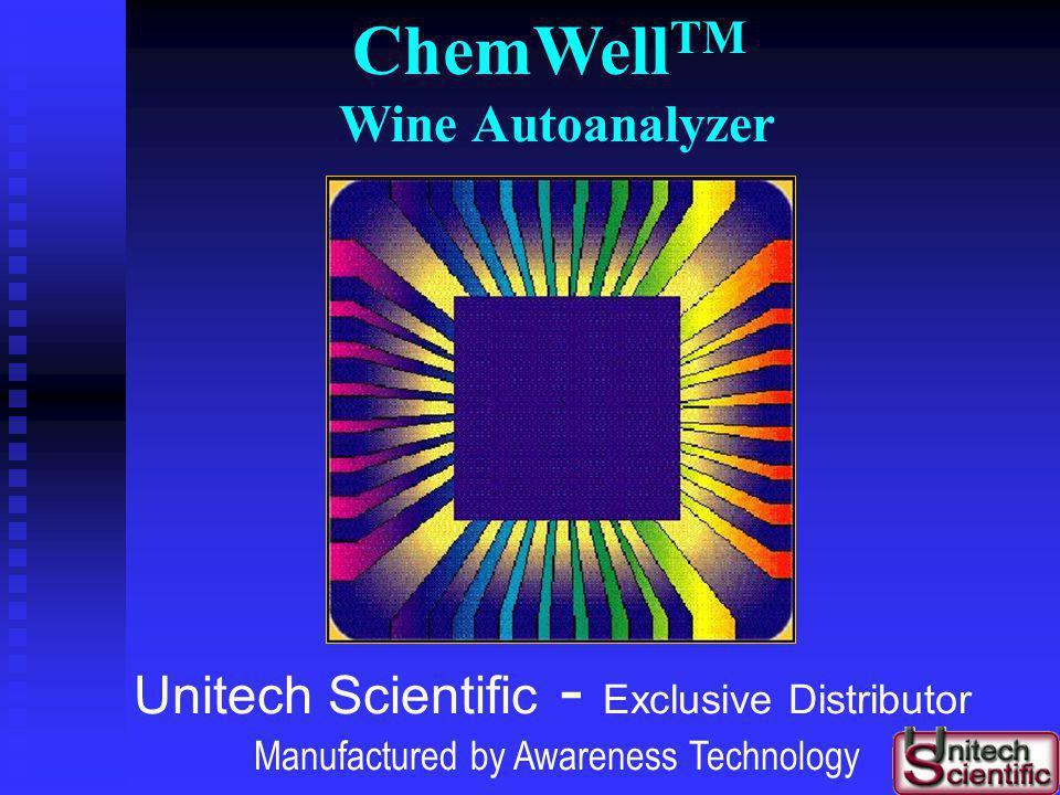 Introducing ChemWell TM Geoffrey Anderson Unitech Scientific LLC Lakewood, CA Visit us: www.unitechscientific.com
