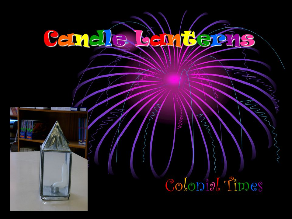 Candle Lanterns Colonial Times