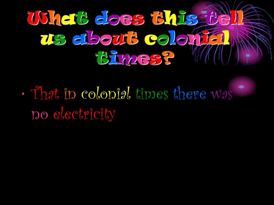 What does this tellus about colonialtimes What does this tellus about colonialtimes What does this tellus about colonialtimes What does this tellus about colonialtimes.