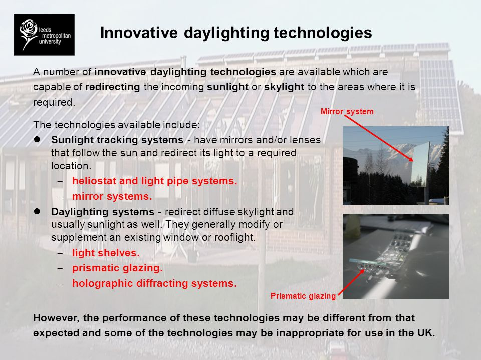 Heliostat Light pipe Emitter Mirror Innovative daylighting technologies Light pipes Such systems attempt to redirect light deep into a building.