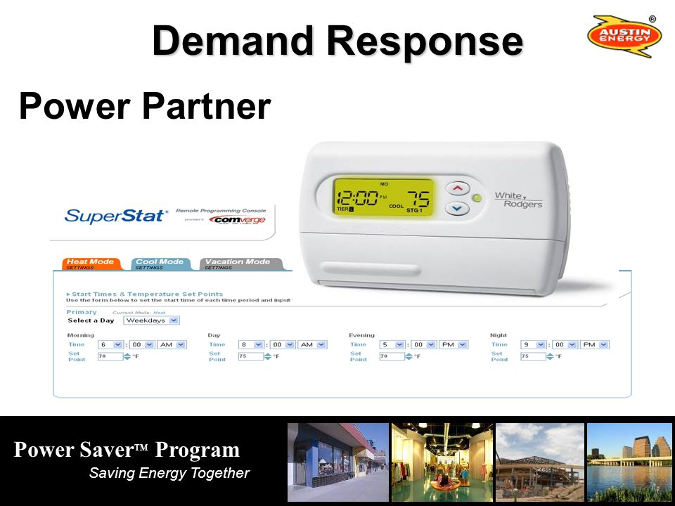 Power Saver TM Program Saving Energy Together Demand Response Power Partner