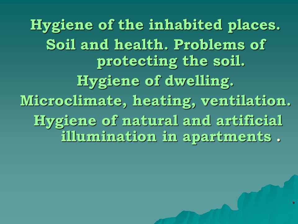Hygiene of the inhabited places. Soil and health.