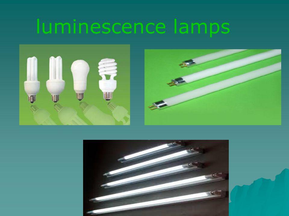 luminescence lamps