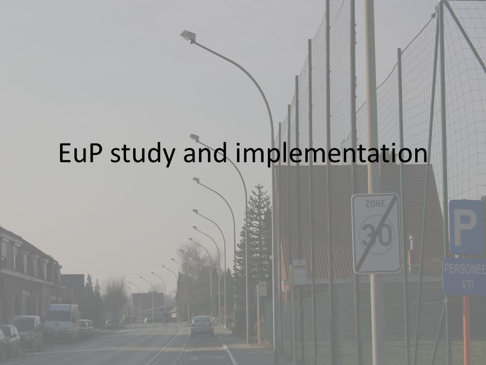 EuP study and implementation