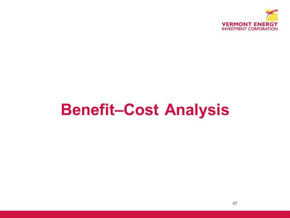 Benefit–Cost Analysis 45