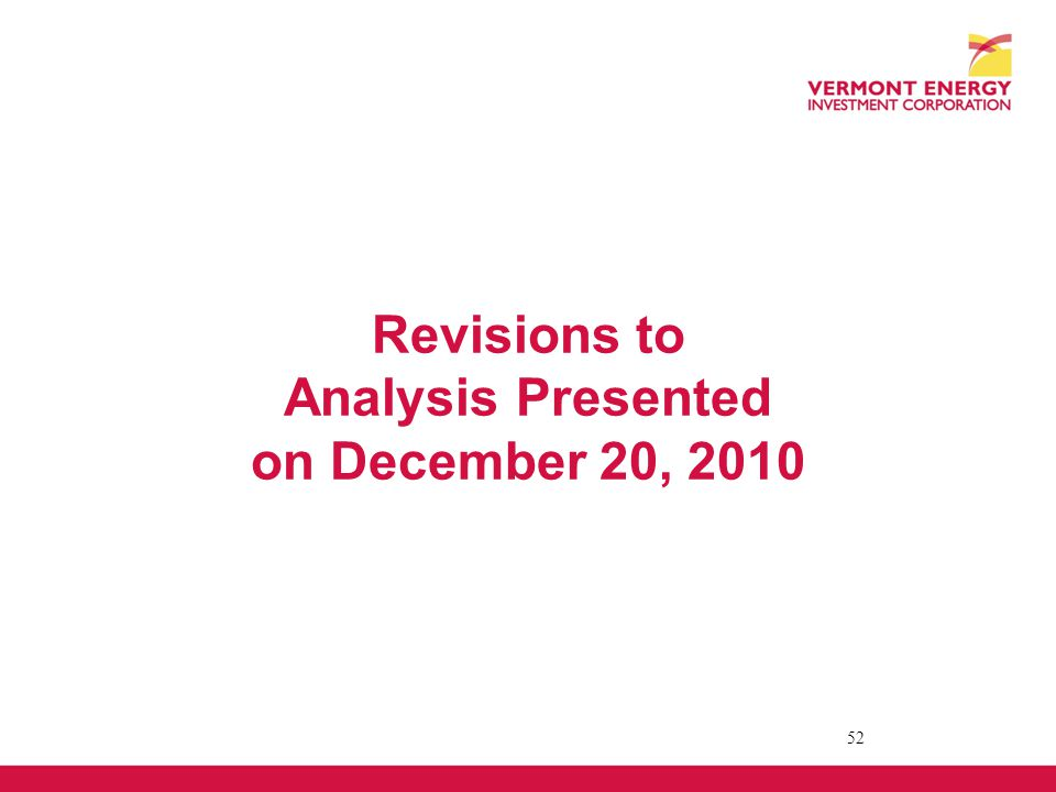 Revisions to Analysis Presented on December 20, 2010 52