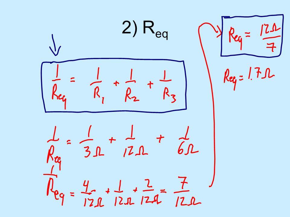 2) R eq