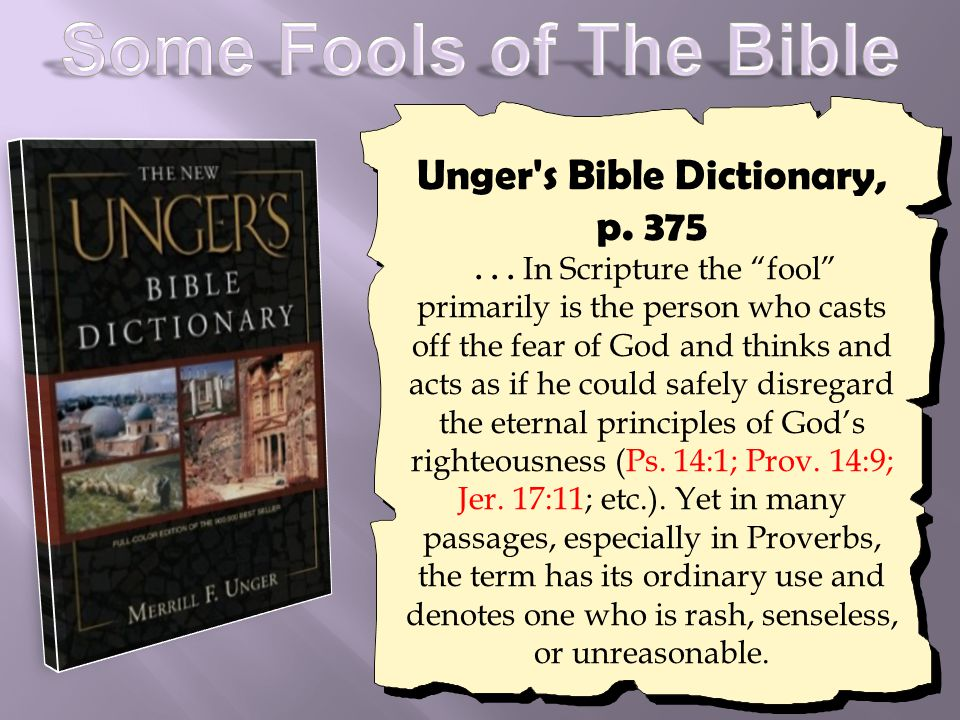Unger s Bible Dictionary, p. 375...