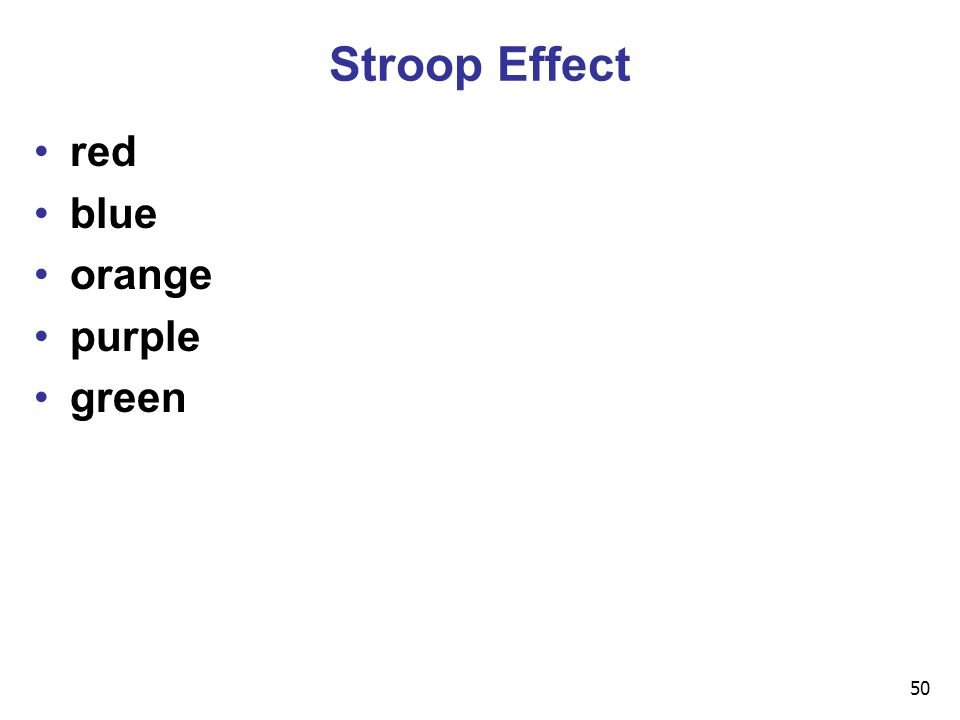 50 Stroop Effect red blue orange purple green