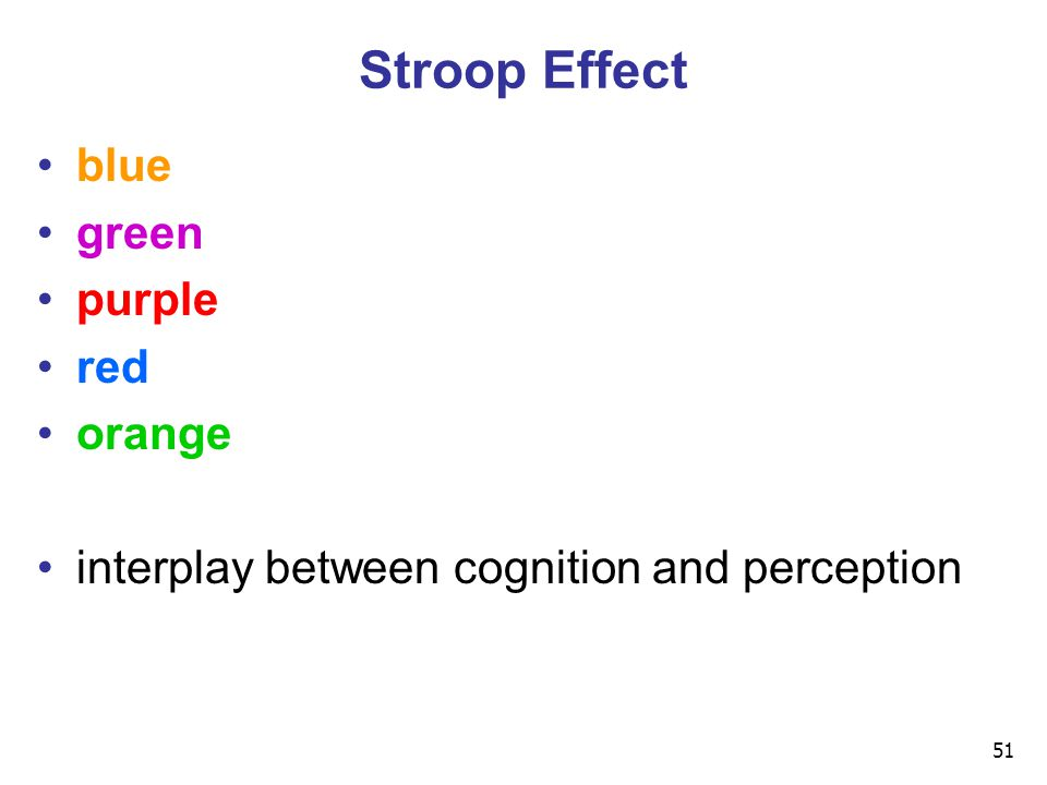 51 Stroop Effect blue green purple red orange interplay between cognition and perception
