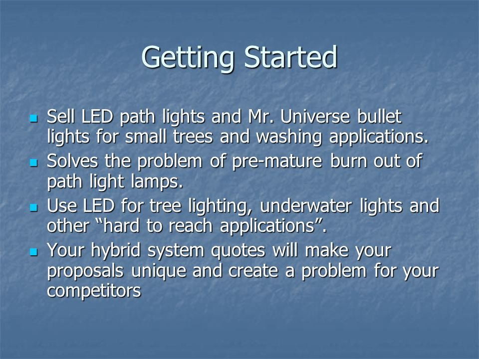 Getting Started Sell LED path lights and Mr.