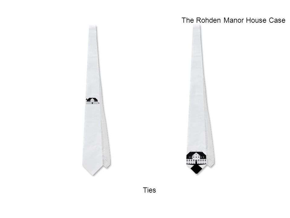 Ties The Rohden Manor House Case