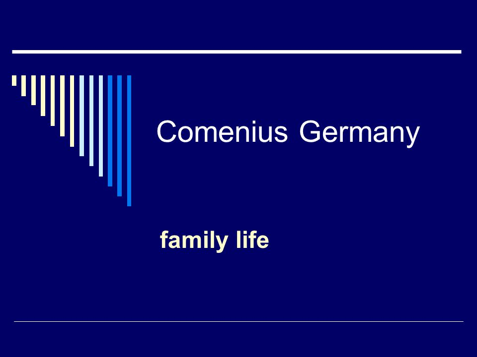 Comenius Germany family life