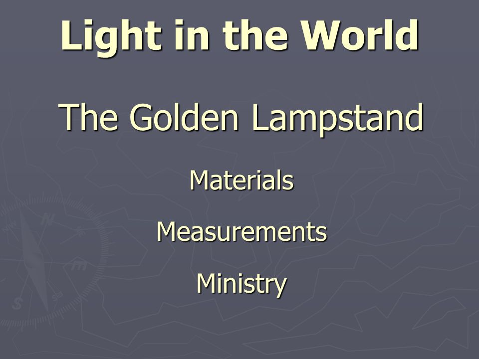 Materials of Lampstand Composition of the Lampstand Composition of the Lampstand 1.