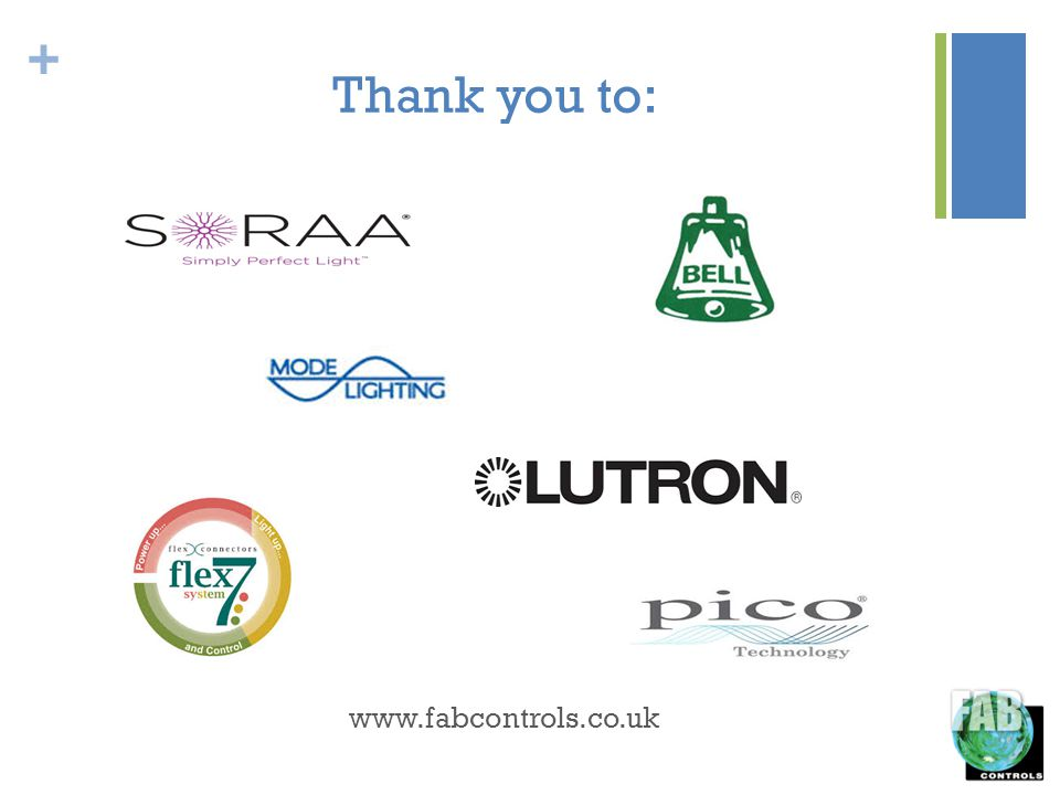 + Thank you to: www.fabcontrols.co.uk