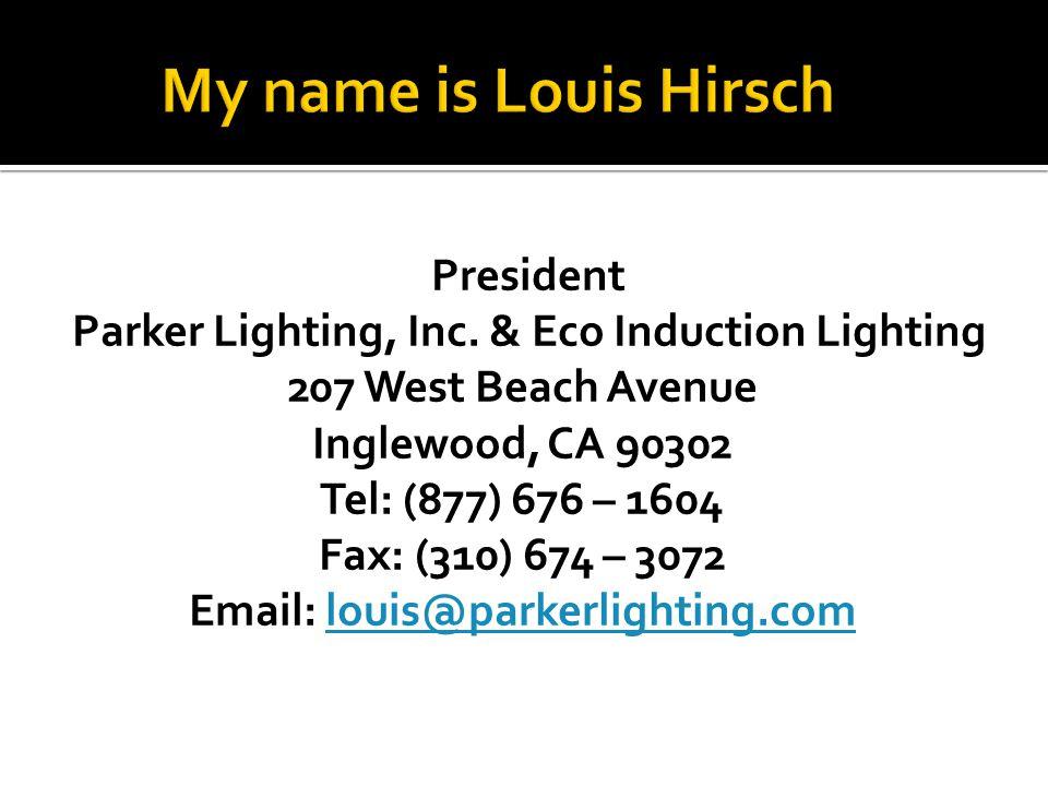President Parker Lighting, Inc.