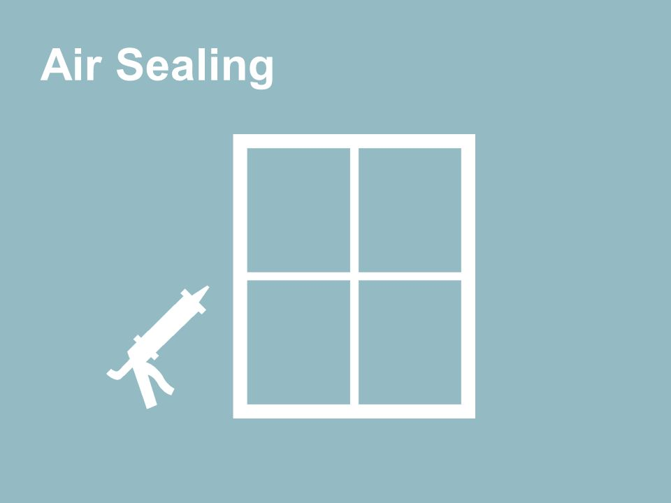 Major Home Energy Usage Air Sealing
