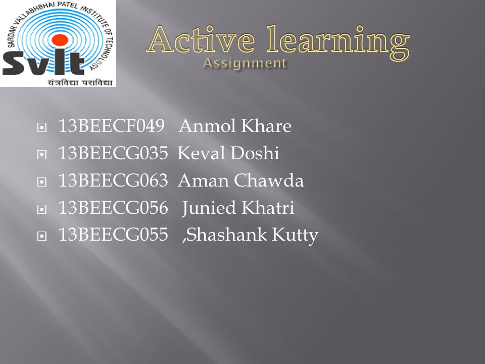 13BEECF049 Anmol Khare 13BEECG035 Keval Doshi 13BEECG063 Aman Chawda 13BEECG056 Junied Khatri 13BEECG055,Shashank Kutty