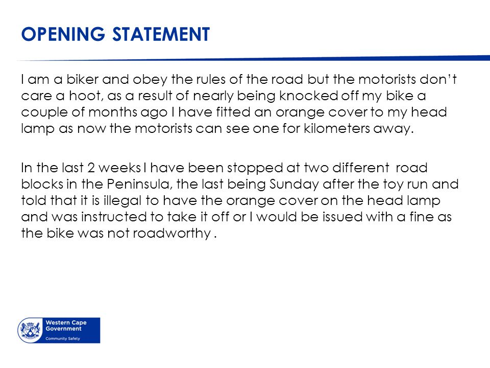 SABS RESPONSE The compulsory specification for motor cycles is VC 9098, which says the lights must comply to SANS 20050 - Uniform provisions concerning the approval of front position lamps, rear position lamps, stop lamps, direction indicators and rear-registration-plate illuminating devices for vehicles of category L.
