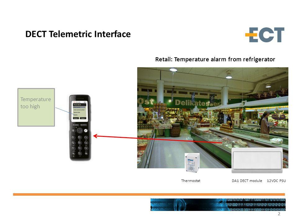 2222 Retail: Temperature alarm from refrigerator Temperature too high DA1 DECT module 12VDC PSUThermostat