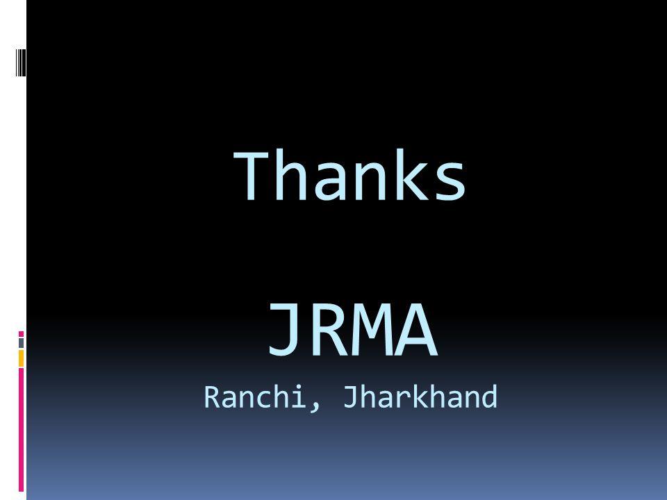 Thanks JRMA Ranchi, Jharkhand