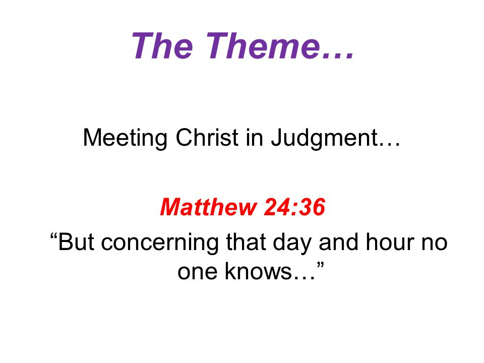 Matthew 22:12-14 And he said to him, Friend, how did you get in here without a wedding garment.