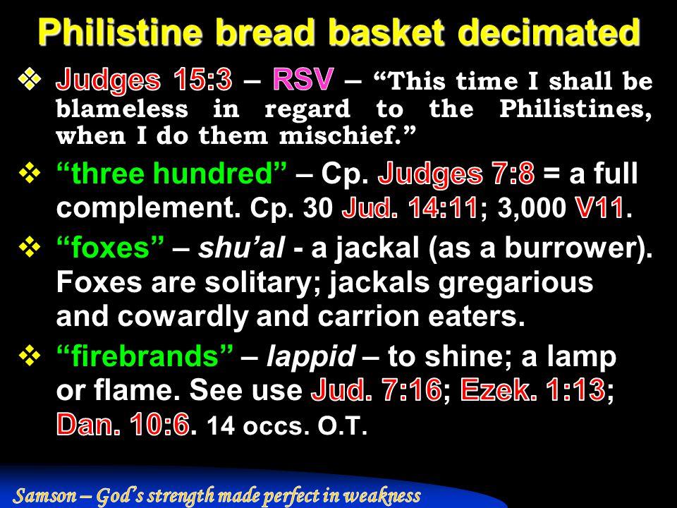 Philistine bread basket decimated