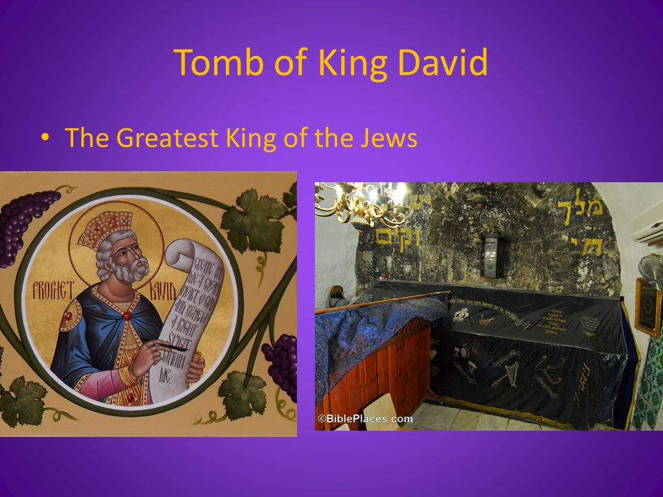 Tomb of King David The Greatest King of the Jews