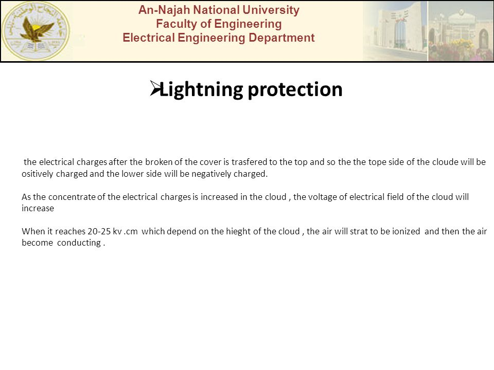 An-Najah National University Faculty of Engineering Electrical Engineering Department Lightning protection the electrical charges after the broken of