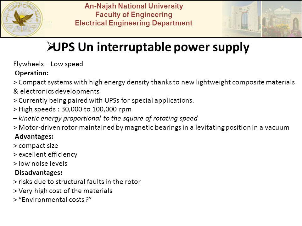 An-Najah National University Faculty of Engineering Electrical Engineering Department UPS Un interruptable power supply Flywheels – Low speed Operatio