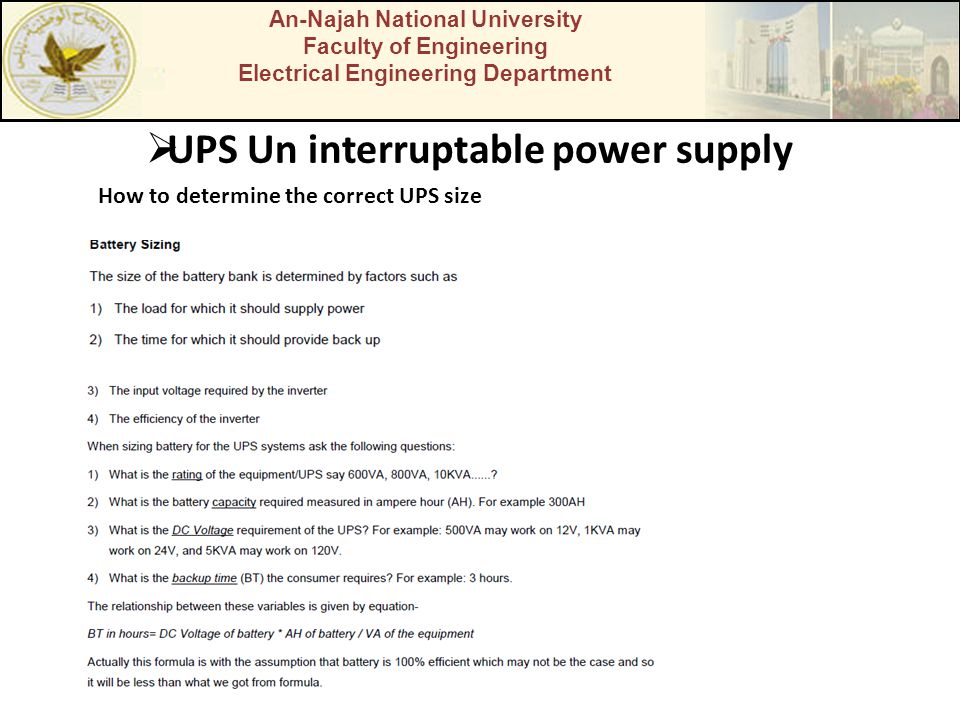 An-Najah National University Faculty of Engineering Electrical Engineering Department UPS Un interruptable power supply How to determine the correct U